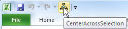 Center Across Selection Added to Excel Quick Start Menu