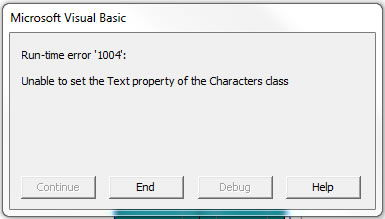 Error 1004: Unable to Set text property of the Characters class